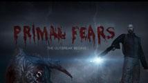 Test : Primal Fears