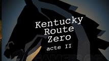 Test : Kentucky Route Zero Act II (PC, Mac)