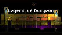 Test : Legend of Dungeon (PC, Mac)