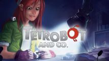 Test : Tetrobot & Co. (PC)