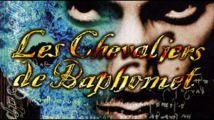 Les Chevaliers de Baphomet 5 annoncé le mois prochain ?