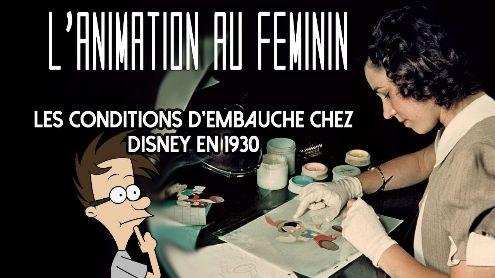 L'animation au féminin - Les conditions d'embauche chez Disney en 1930 - Post de Antoine Bardet
