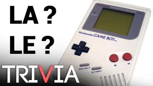 "TRIVIA : Faut-il dire ""LE"" ou ""LA"" Game Boy ?"