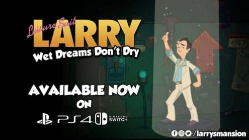 Leisure Sweet Larry Wet Dreams Don't Cry se lance sur PS4 et Switch