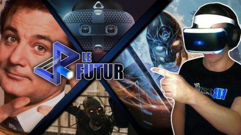 VR le Futur #61 : Un jour sans fin, Vive Cosmos, Blood & Truth + toute l'actu de la semaine