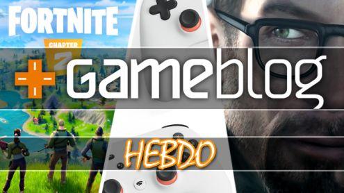 GBHebdo #04 : Fortnite 2, Google Stadia, Riot Games, Half-life VR... L'actu résumée en vidéo