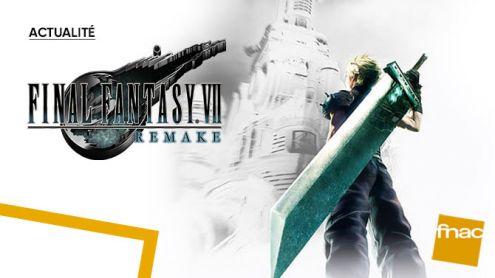 Final Fantasy VII Remake : Le jeu culte débarque à la Fnac !
