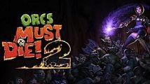Test : Orcs Must Die! 2