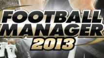Test : Football Manager 2013 (PC, Mac)