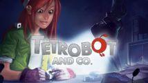 Test : Tetrobot & Co. (PC)