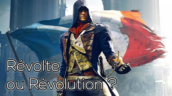 TEST. Assassin's Creed : Unity (PS4, Xbox One)