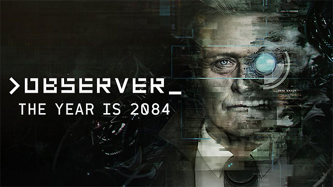 Observer (PC / PS4 / ONE / Switch) 2823_gb_test
