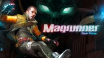 Nouvelles images pour Magrunner Dark Pulse