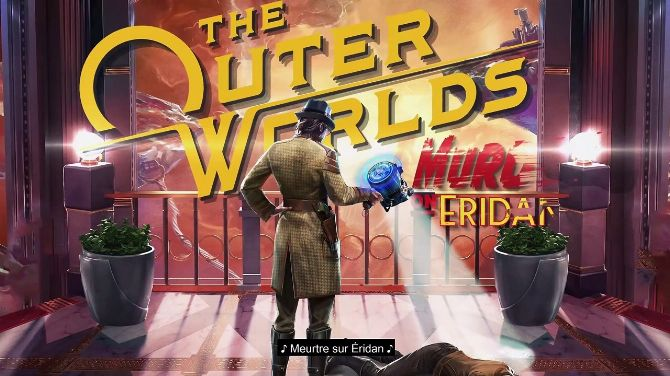 TEST The Outer Worlds - Meurtre sur Eridan : Le coupable idéal