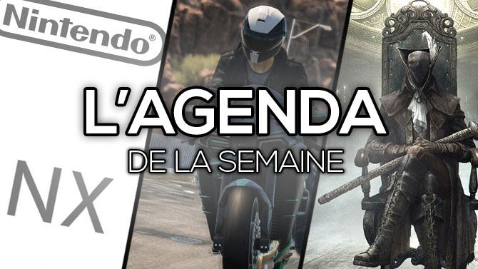 L'Agenda de la semaine : The Crew Wild Run, Bloodborne The Old Hunters, Nintendo NX...