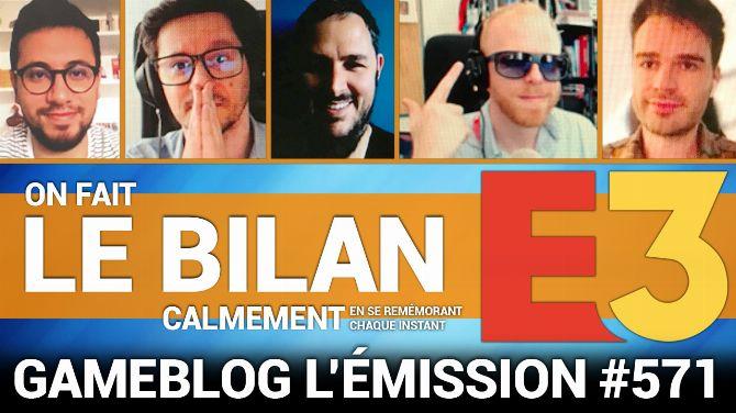 PODCAST 571 : E3 2021, la rédaction de Gameblog fait le bilan (Tops, Flops, Jeux...)