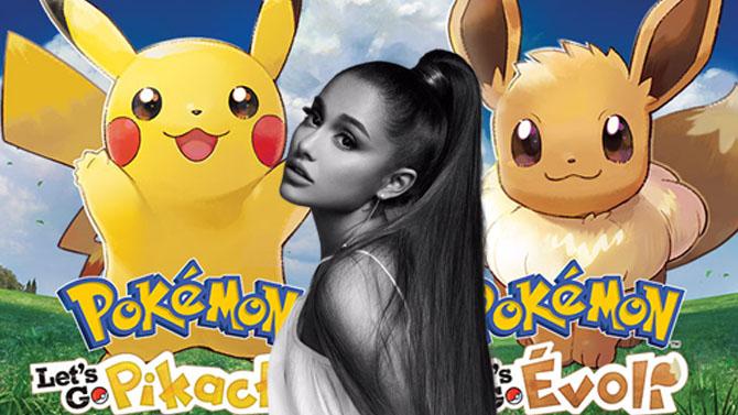 Pokémon Let's GO : Ariana Grande a Evoli dans la peau