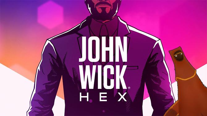 John Wick Hex est Gold, le gros du développement est terminé