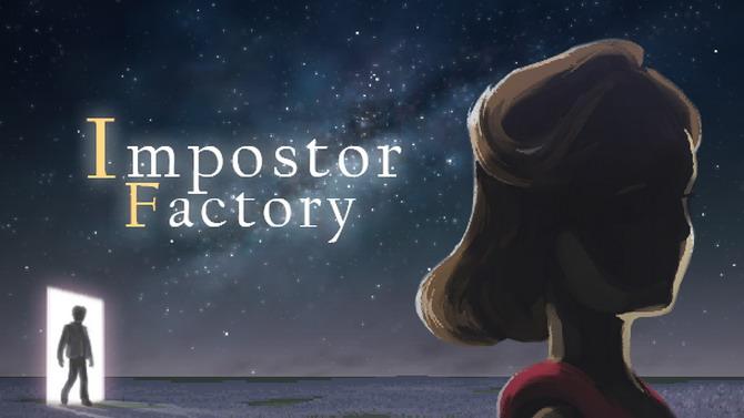 Impostor Factory se précise comme étant To the Moon 3 (?)