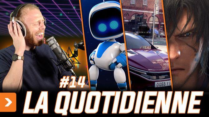 FF XVI, les précos PS5 confinées et notre avis sur Astro's Playroom : C'est La Quotidienne #14 !