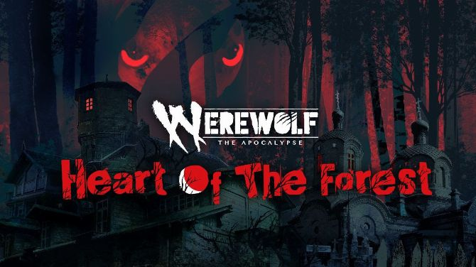 Werewolf The Apocalypse - Heart of the Forest arrive sur Switch début 2021