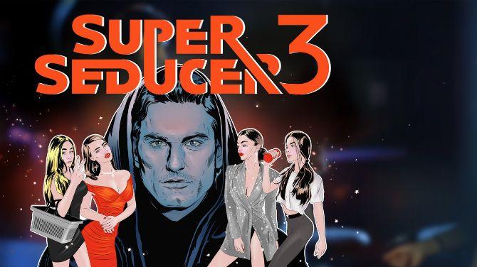 Super Seducer 3 cherchera à conclure en février
