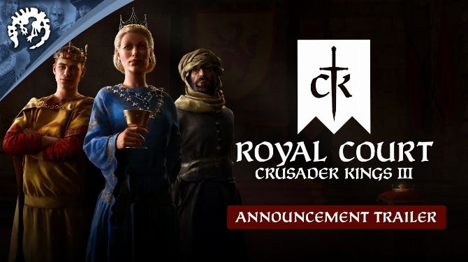 Paradox Interactive annonce Crusader Kings 3 Royal Court, une extension royale