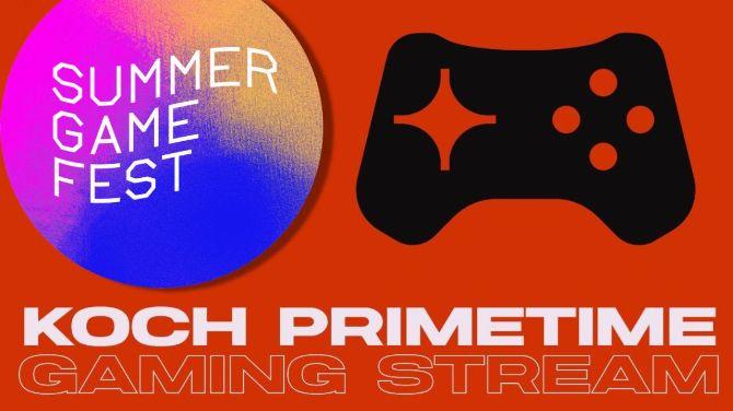 Summer Game Fest : Suivez le passionnant Koch Media Primetime MAINTENANT