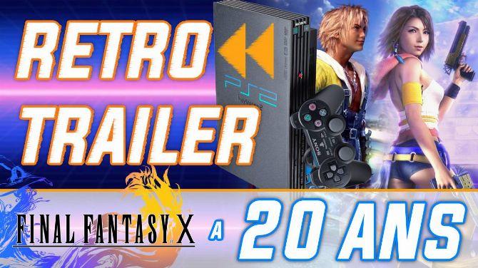 Rétro Trailer : Final Fantasy X a 20 ans ! Bande-annonce de lancement + Making-of en français