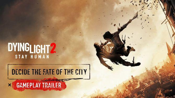 Dying Light 2 Stay Human : Nouveau trailer de gameplay avec parkour et autres combats