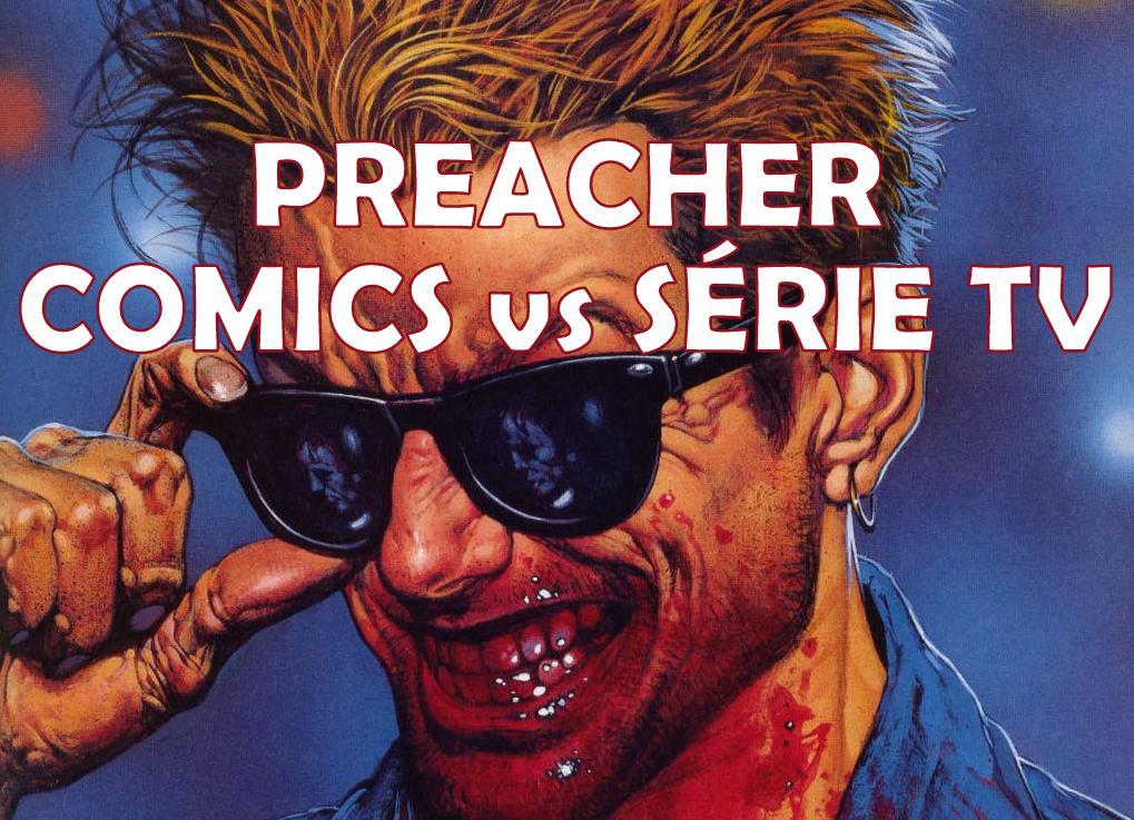 Preacher : Comics Vs. Série TV