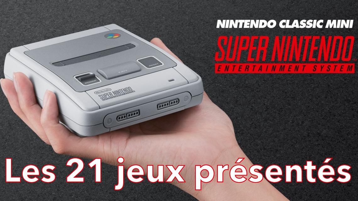 Présentation des 21 jeux de la Super Nintendo Classic Mini