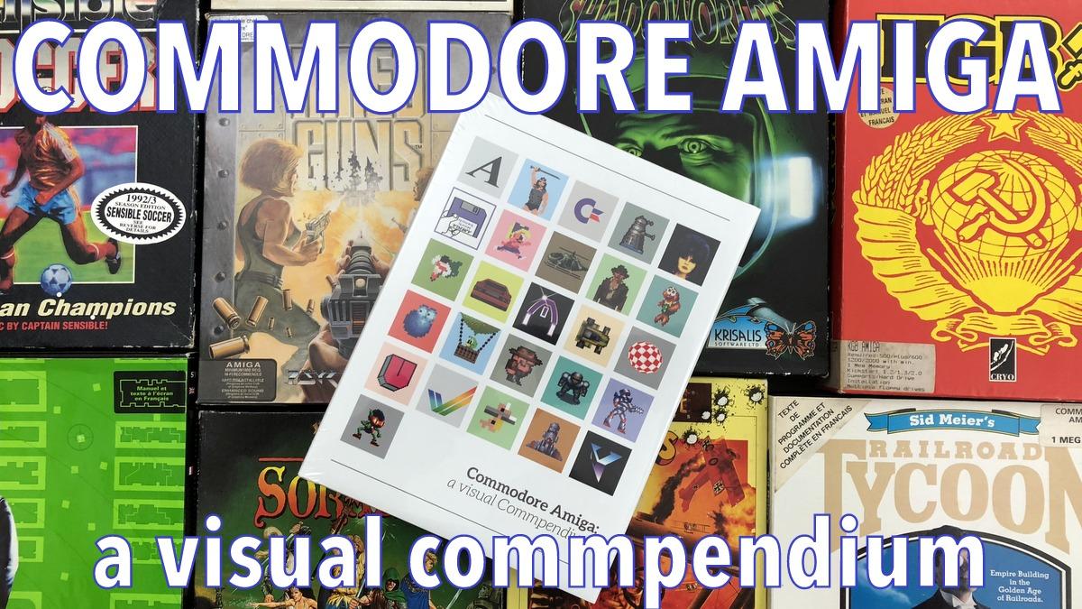 Commodore Amiga : a visual commpendium !