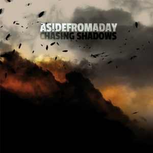 ASIDEFROMADAY - Chasing Shadows [Post-hardcore/metal célesto-cosmique]