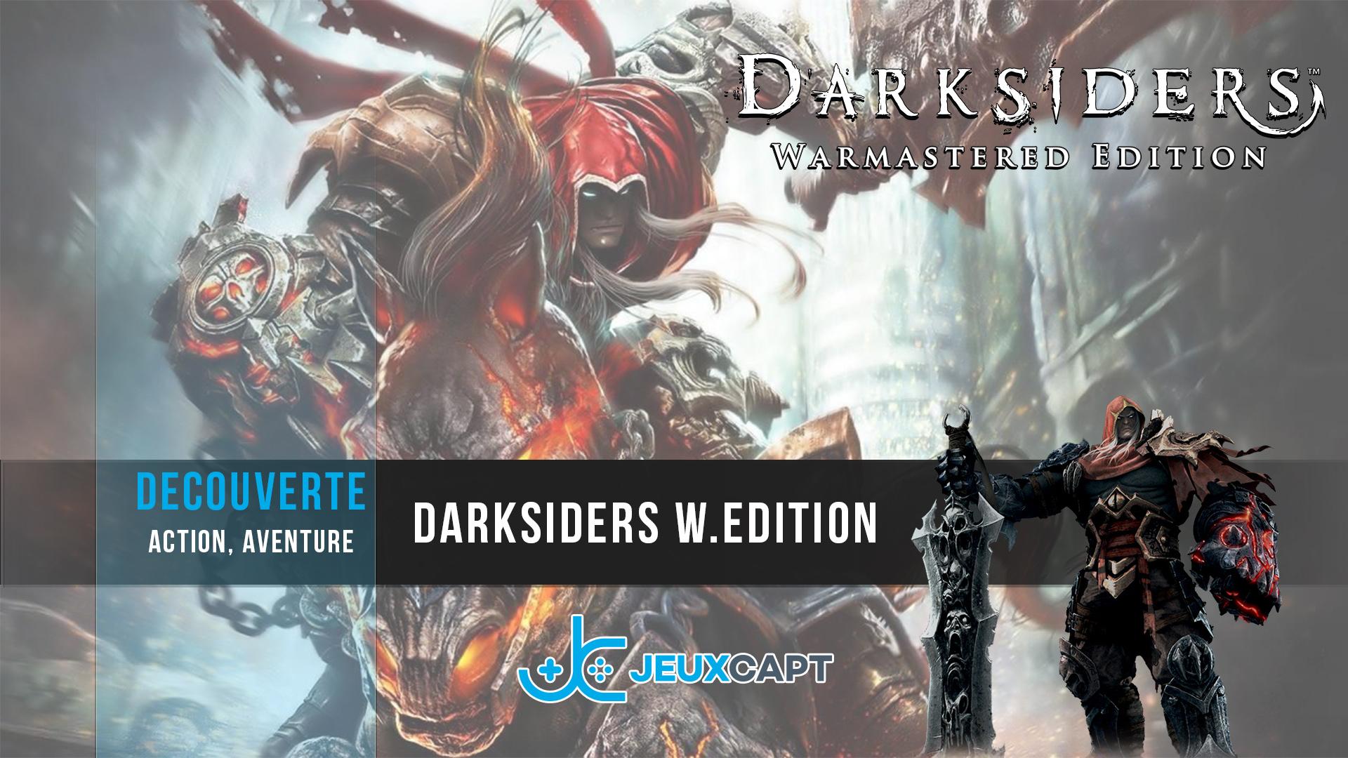 Darksiders Warmastered Edition - Retour de War - Découverte
