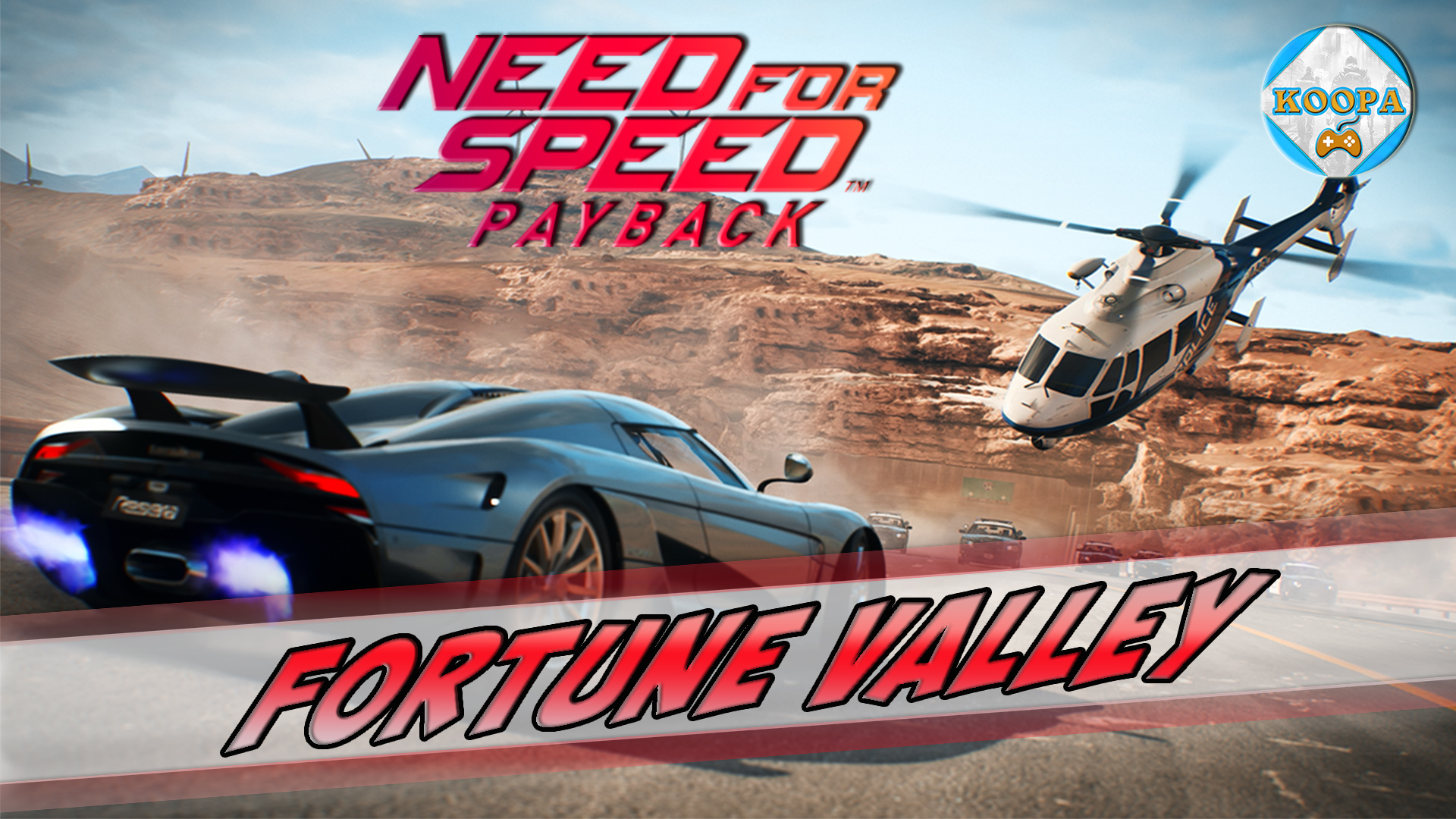 direction fortune valley need for speed payback d couverte koopaskill. Black Bedroom Furniture Sets. Home Design Ideas