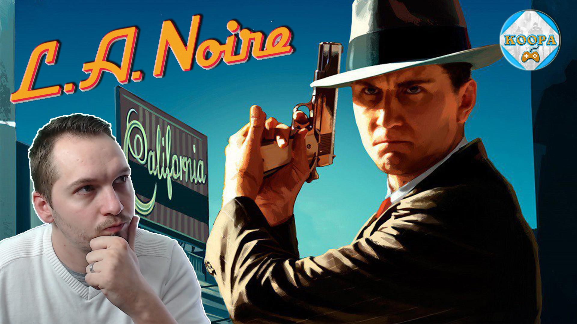 L.A Noire - Inspecteur Koopa !!