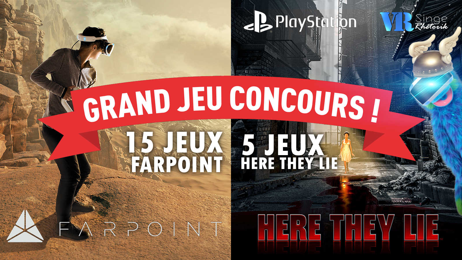Noël - Grand Concours PlayStation France : 20 jeux PS VR à gagner (Farpoint et Here They Lie)