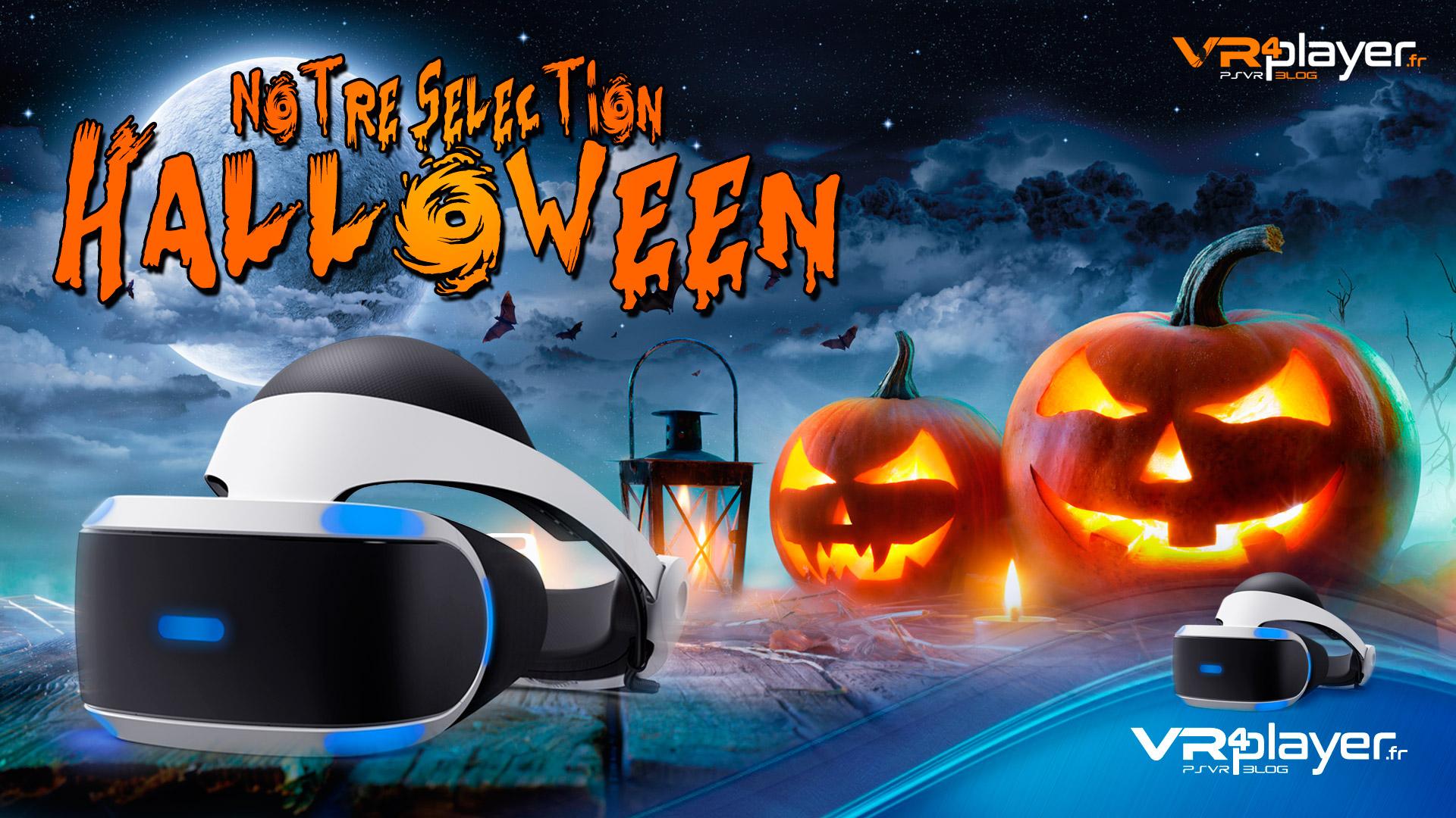 Playstation vr notre s lection des jeux d horreur pour halloween le blog de vr4player - Jeux d oreure ...