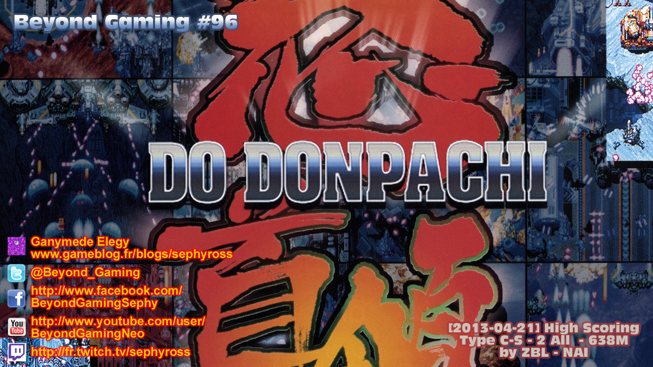 Beyond Gaming #96 DoDonPachi - Petite oui mais espiègle Maya !