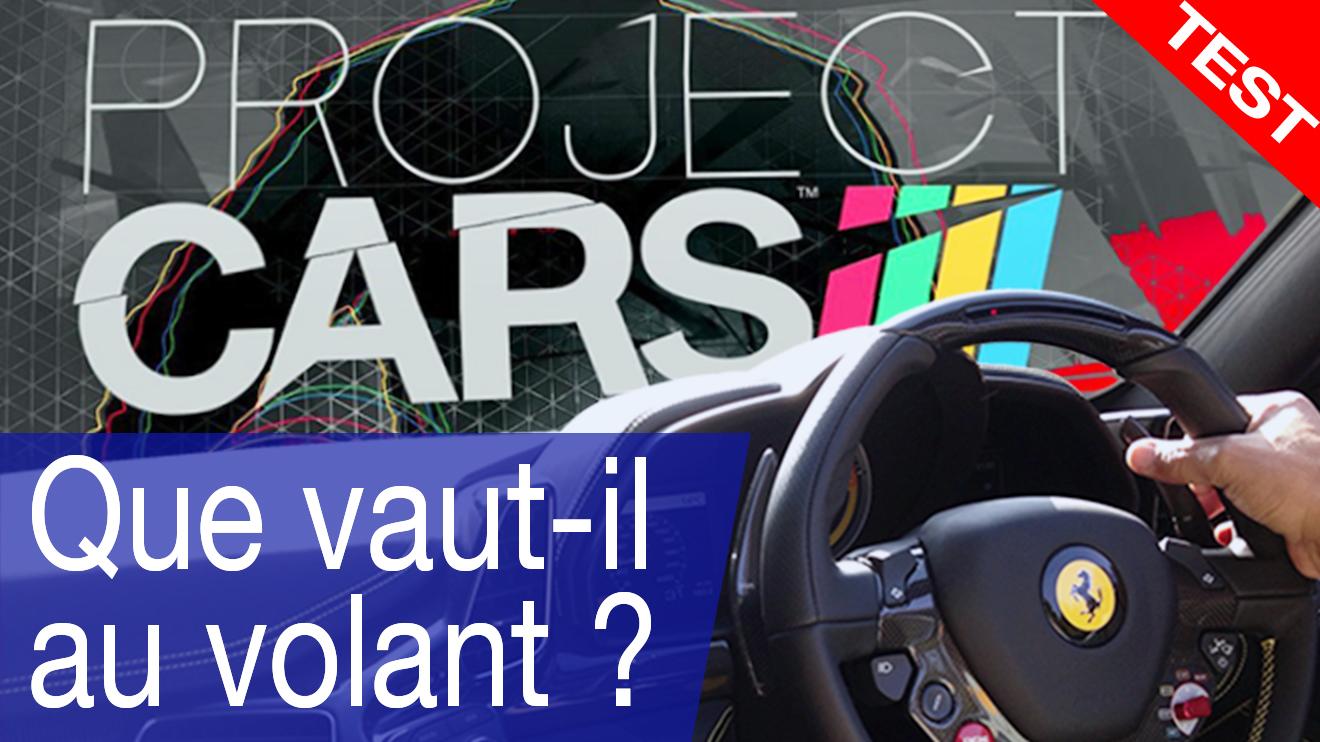 Project Cars - Que vaut-il au volant?