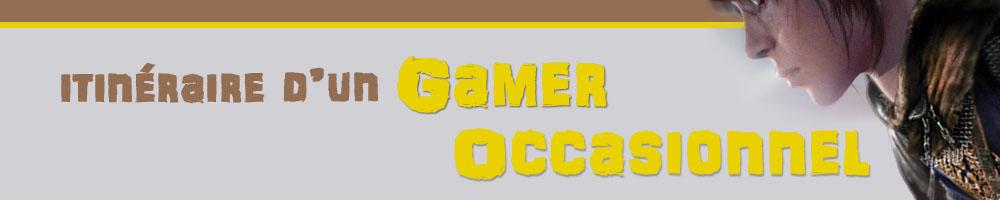 Itinéraire d'un Gamer Occasionnel