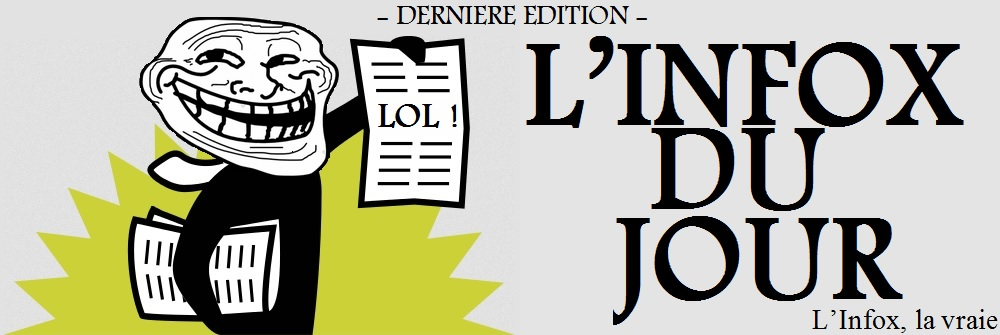 L'INFOX DU JOUR
