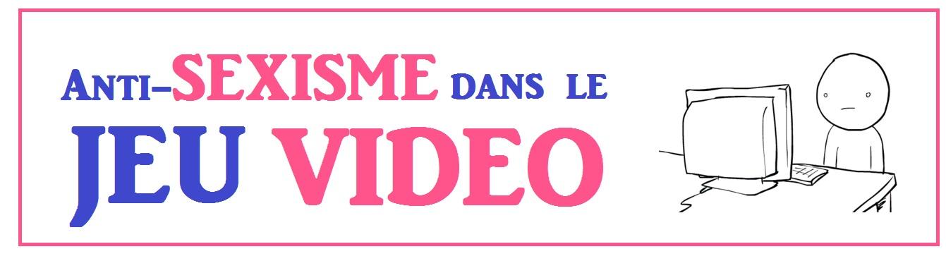 Anti Sexisme dans le Jeu Video