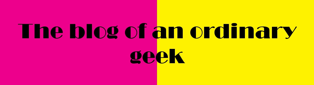 The blog of an ordinary geek