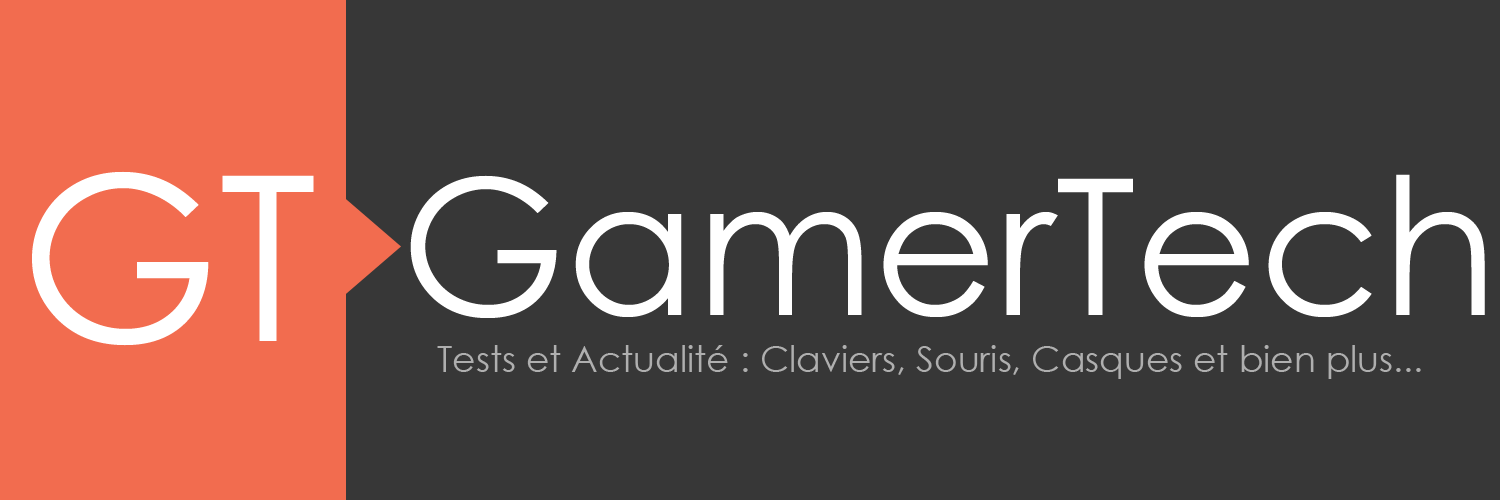 Le Blog de GamerTech
