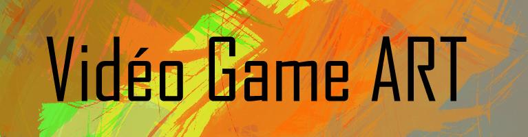 Vidéo Game ART - Blog
