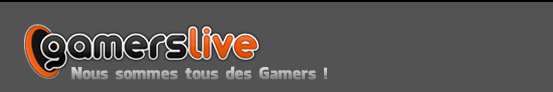 GamersLive, parce qu'on est tous des gamer !
