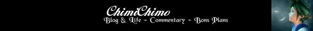 Les bons plans de ChimiChimo