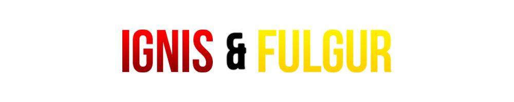 Ignis & Fulgur
